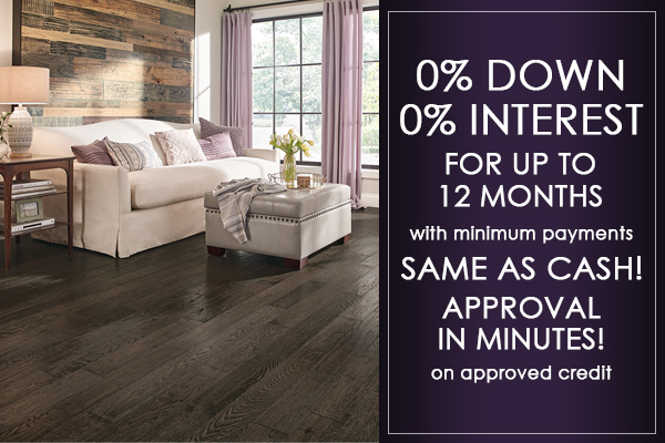 0% Down 0% Interest for up to 12 months with minimum payments - Same as Cash! Approval in minutes! on approved credit
